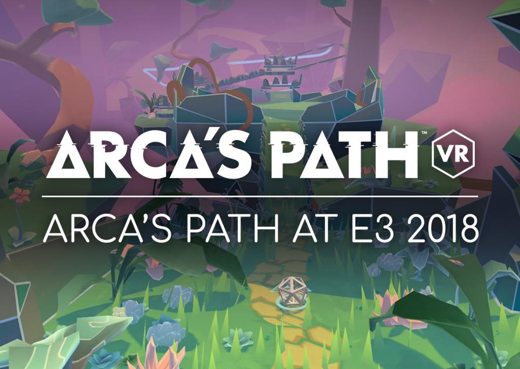 Arca's Path at E3 2018